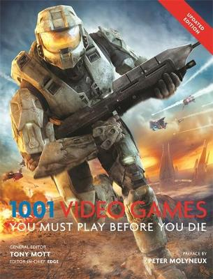1001 Video Games You Must Play Before You Die (Paperback)