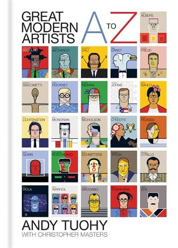 A-Z Great Modern Artists - A-Z Great Modern series (Hardback)