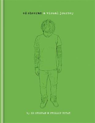 Ed Sheeran: A Visual Journey (Hardback)