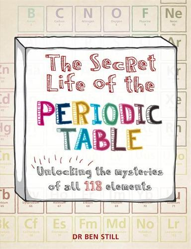 The Secret Life of the Periodic Table - Secret Life of (Paperback)