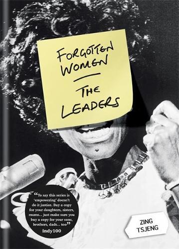 Forgotten Women: The Leaders - Forgotten Women (Hardback)