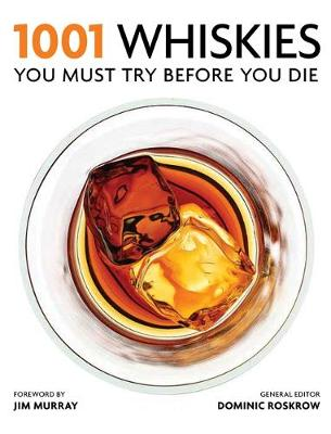1001 Whiskies You Must Try Before You Die - 1001 (Paperback)