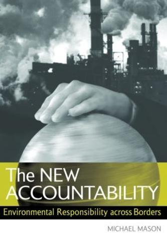 The New Accountability: Environmental Responsibility Across Borders (Paperback)