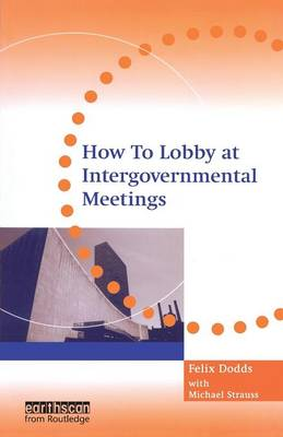 How to Lobby at Intergovernmental Meetings (Paperback)