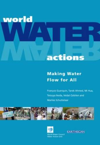 World Water Actions: Making Water Flow for All (Hardback)
