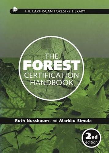 The Forest Certification Handbook - Earthscan Forest Library (Hardback)