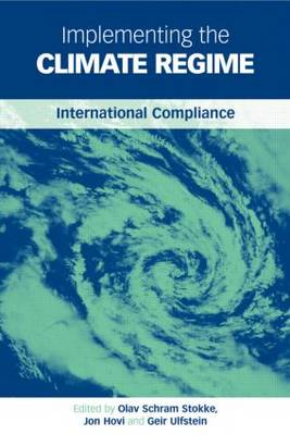 Implementing the Climate Regime: International Compliance (Hardback)