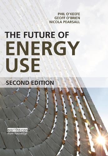 The Future of Energy Use (Hardback)