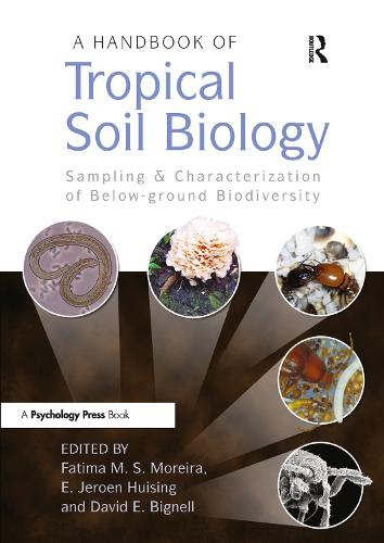 A Handbook of Tropical Soil Biology: Sampling and Characterization of Below-ground Biodiversity (Paperback)