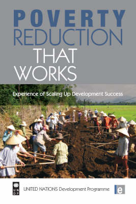 Poverty Reduction that Works: Experience of Scaling Up Development Success (Paperback)