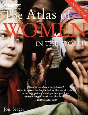 The Atlas of Women in the World - The Earthscan Atlas (Paperback)