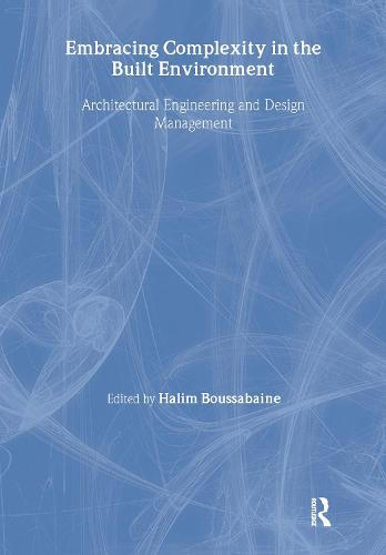Embracing Complexity in the Built Environment (Paperback)