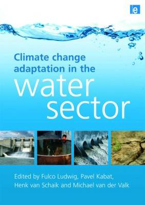 Climate Change Adaptation in the Water Sector (Hardback)