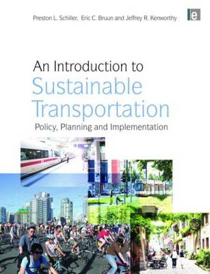 An Introduction to Sustainable Transportation: Policy, Planning and Implementation (Hardback)
