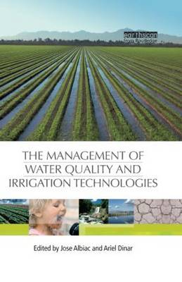 The Management of Water Quality and Irrigation Technologies (Hardback)