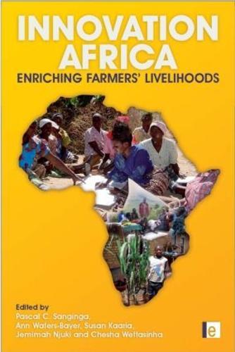 Innovation Africa: Enriching Farmers' Livelihoods (Hardback)