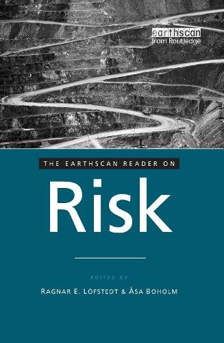 The Earthscan Reader on Risk - Earthscan Reader Series (Hardback)