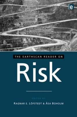 The Earthscan Reader on Risk - Earthscan Reader Series (Paperback)