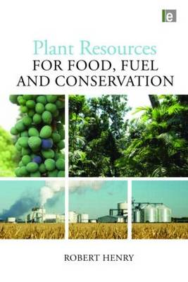 Plant Resources for Food, Fuel and Conservation (Hardback)