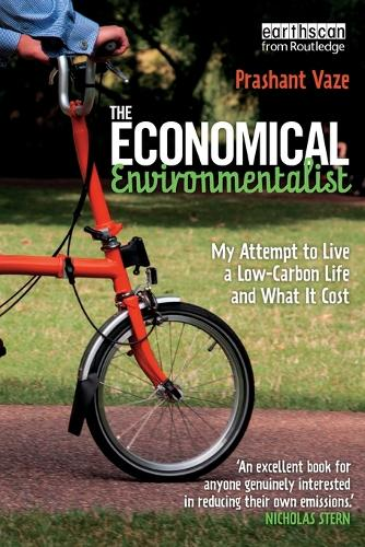 The Economical Environmentalist: My Attempt to Live a Low-Carbon Life and What it Cost (Paperback)