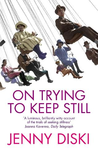On Trying To Keep Still (Paperback)