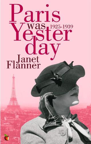 Paris Was Yesterday: 1925-1939 - Virago Modern Classics (Paperback)