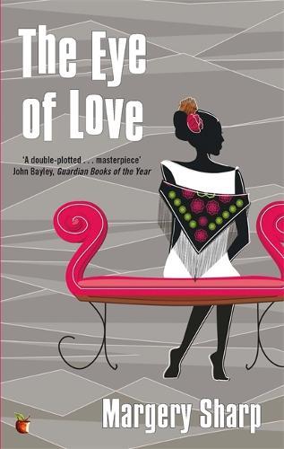 The Eye Of Love - Virago Modern Classics (Paperback)