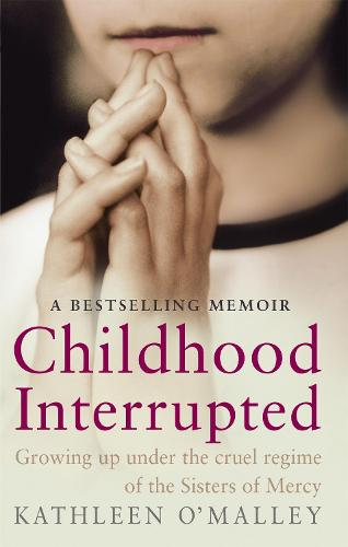 Childhood Interrupted: Growing up in an industrial school (Paperback)