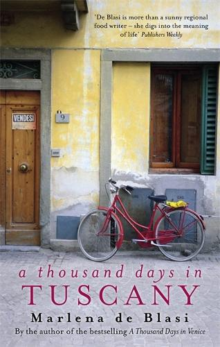 A Thousand Days In Tuscany: A Bittersweet Romance (Paperback)