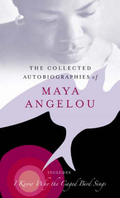 The Collected Autobiographies of Maya Angelou (Hardback)