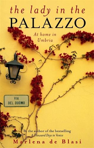 The Lady In The Palazzo: At Home in Umbria (Paperback)