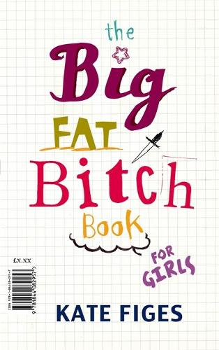 The Big Fat Bitch Book (Paperback)