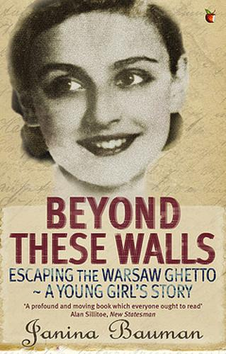 Beyond These Walls: Escaping the Warsaw Ghetto - A Young Girl's Story - Virago Modern Classics (Paperback)
