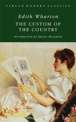 The Custom Of The Country - Virago Modern Classics (Paperback)