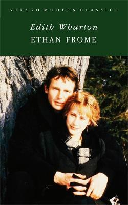 Ethan Frome - Virago Modern Classics (Paperback)