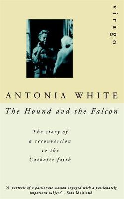 The Hound And The Falcon: The Story of a Reconversion to the Catholic Faith - Virago Modern Classics (Paperback)