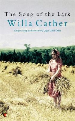 The Song Of The Lark - Virago Modern Classics (Paperback)