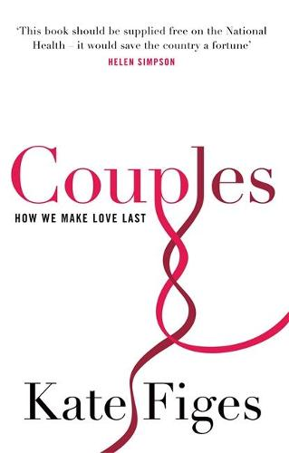 Couples: How We Make Love Last (Paperback)
