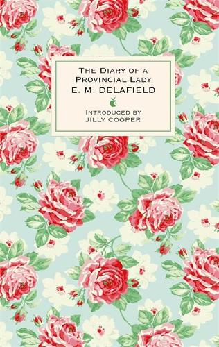 The Diary Of A Provincial Lady - Virago Modern Classics (Hardback)