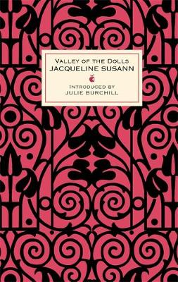 Valley Of The Dolls - Virago Modern Classics (Hardback)