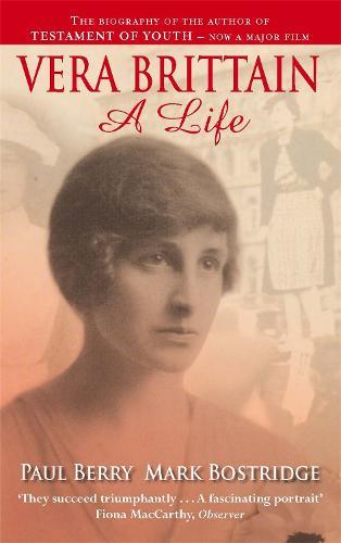 Vera Brittain: A Life (Paperback)
