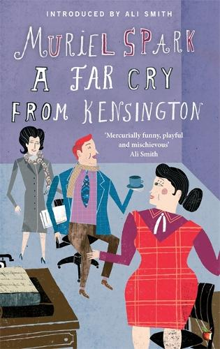 A Far Cry From Kensington - Virago Modern Classics (Paperback)