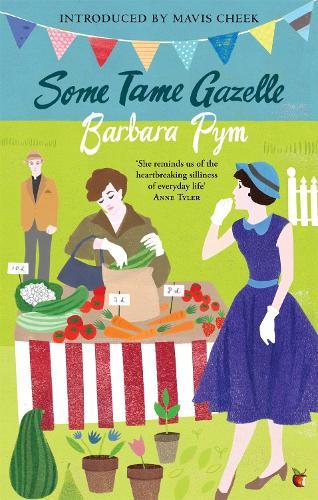 Some Tame Gazelle - Virago Modern Classics (Paperback)