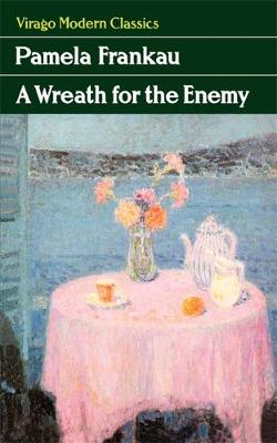 A Wreath For The Enemy - Virago Modern Classics (Paperback)