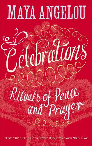 Celebrations: Rituals of Peace and Prayer (Paperback)