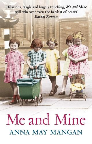 Me And Mine: A warm-hearted memoir of a London Irish Family (Paperback)