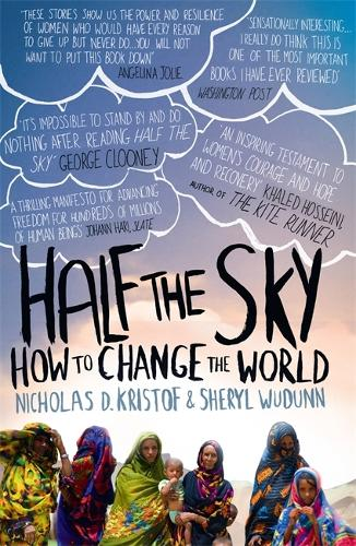 Half The Sky: How to Change the World (Paperback)