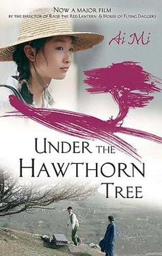 Under The Hawthorn Tree (Paperback)