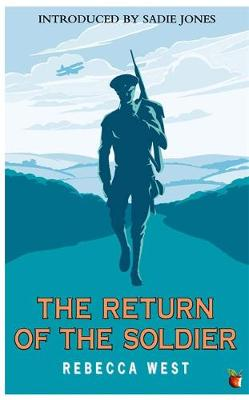 The Return Of The Soldier - Virago Modern Classics (Paperback)