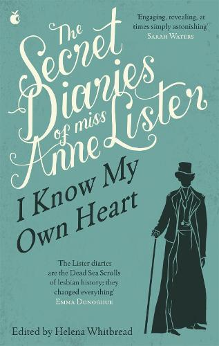 The Secret Diaries Of Miss Anne Lister - Virago Modern Classics (Paperback)